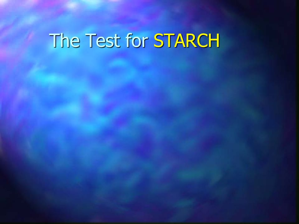 The Test for STARCH