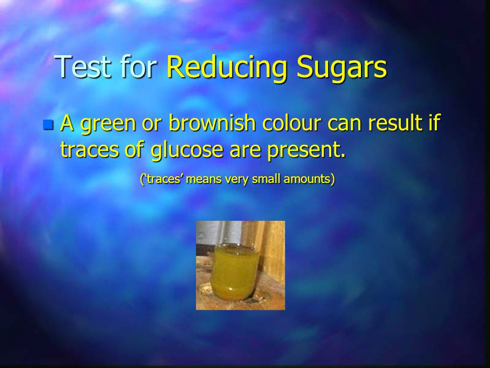 Test for Reducing Sugars