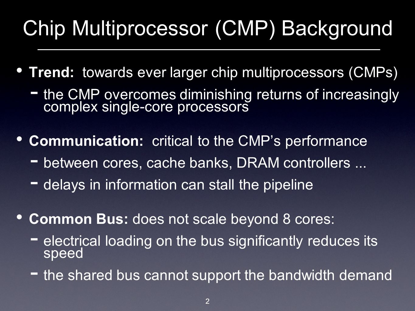 Chip Multiprocessor (CMP) Background