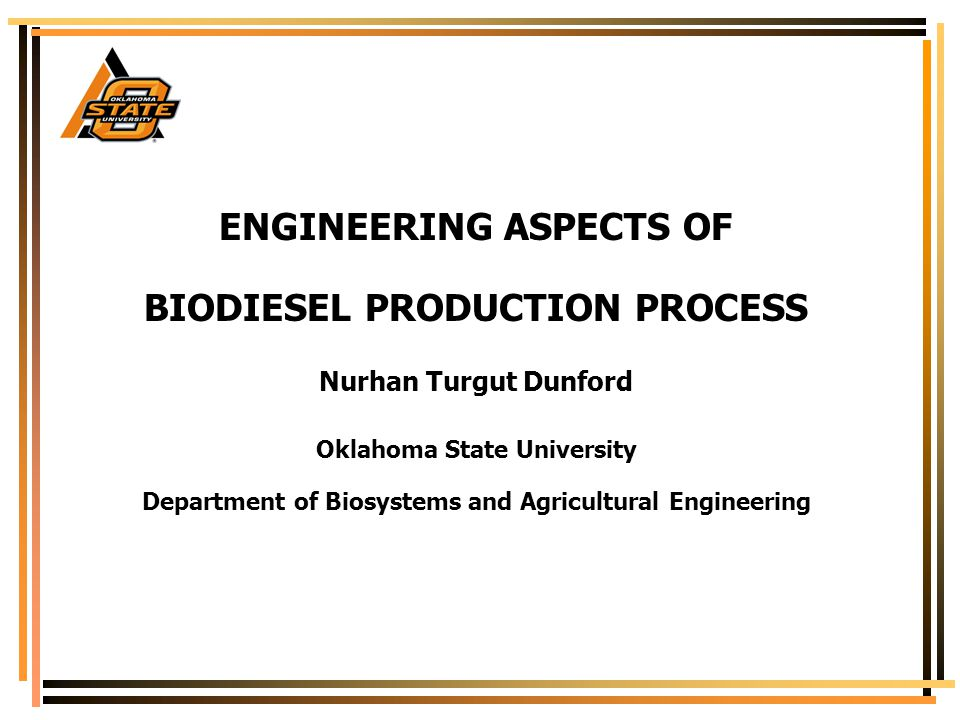 ENGINEERING ASPECTS OF BIODIESEL PRODUCTION PROCESS