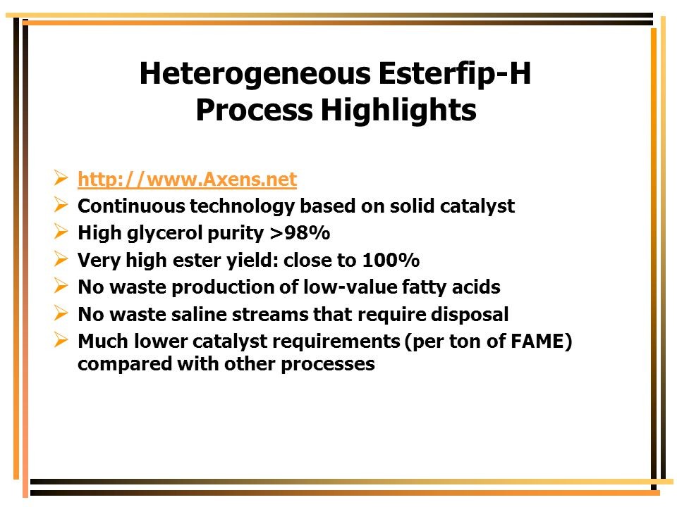 Heterogeneous Esterfip-H Process Highlights