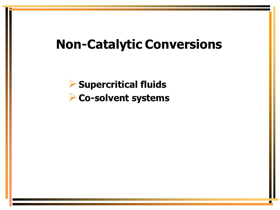 Non-Catalytic Conversions