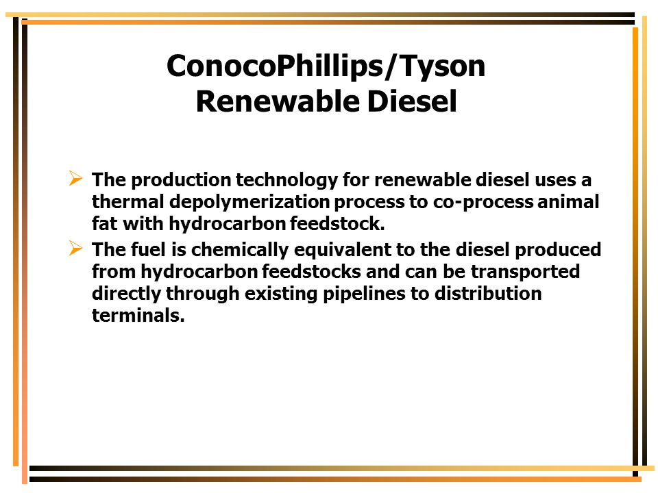 ConocoPhillips/Tyson Renewable Diesel