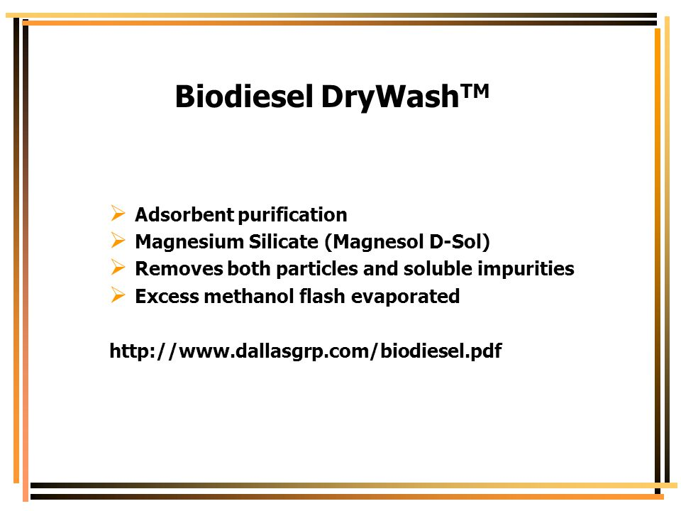 Biodiesel DryWashTM Adsorbent purification