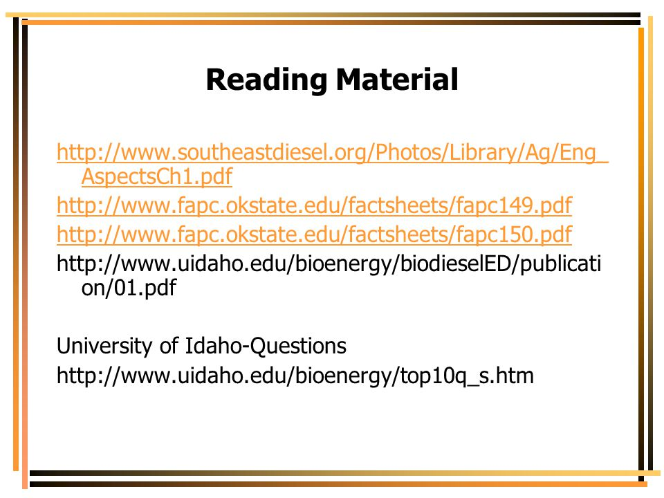Reading Material http://www.southeastdiesel.org/Photos/Library/Ag/Eng_AspectsCh1.pdf. http://www.fapc.okstate.edu/factsheets/fapc149.pdf.