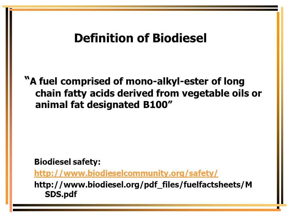Definition of Biodiesel