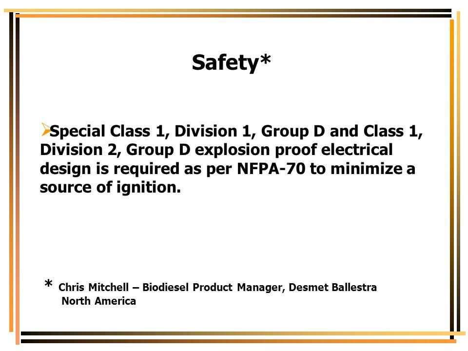 Safety*