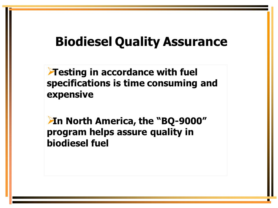 Biodiesel Quality Assurance