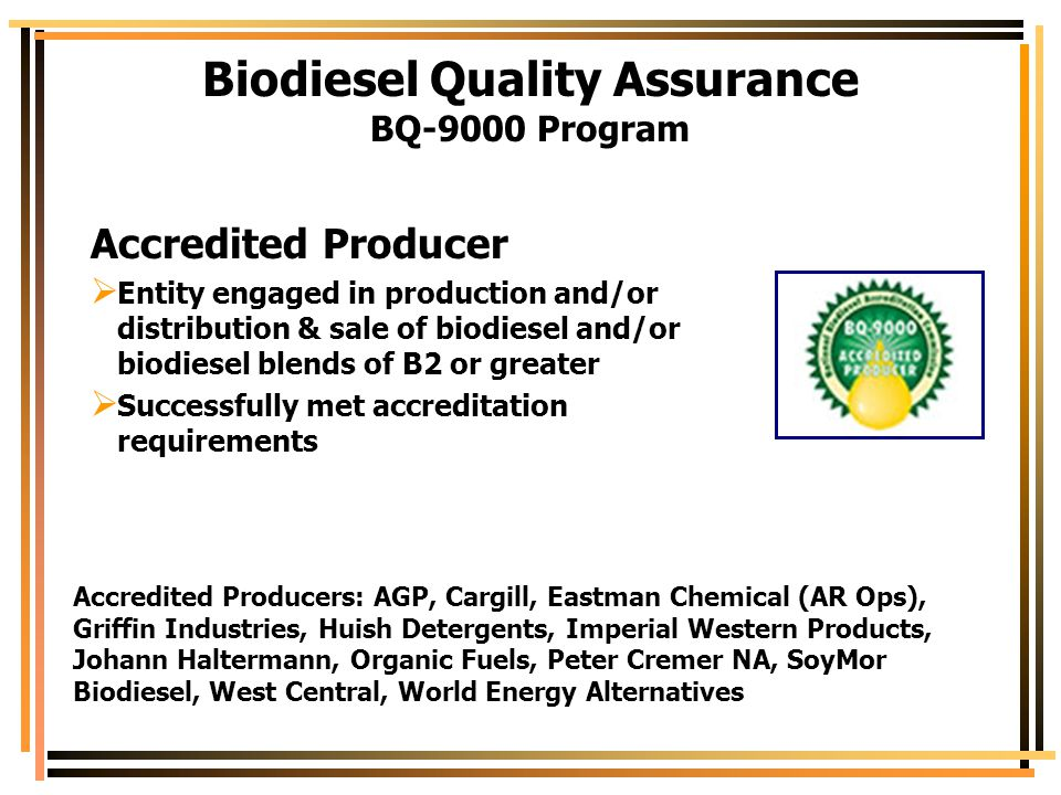 Biodiesel Quality Assurance BQ-9000 Program