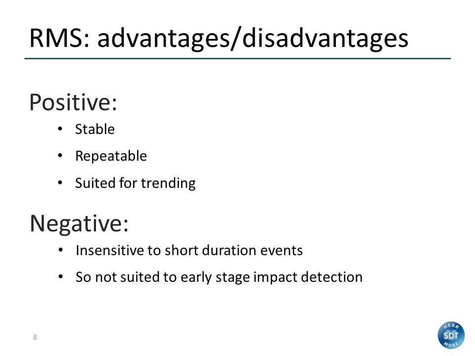 RMS: advantages/disadvantages