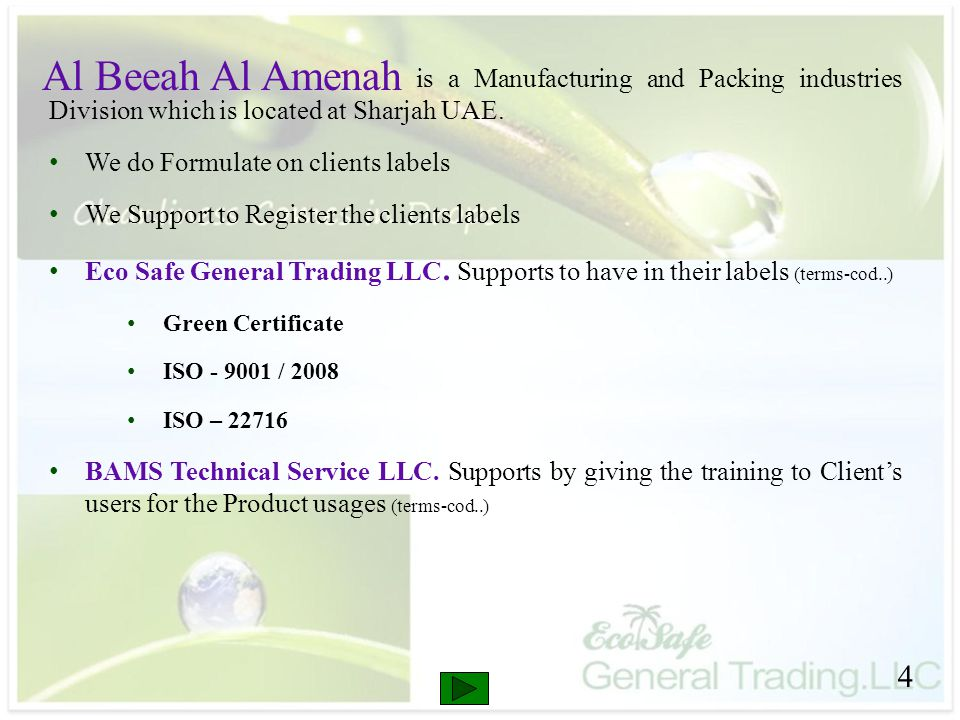 is a Manufacturing and Packing industries Division which is located at Sharjah UAE.