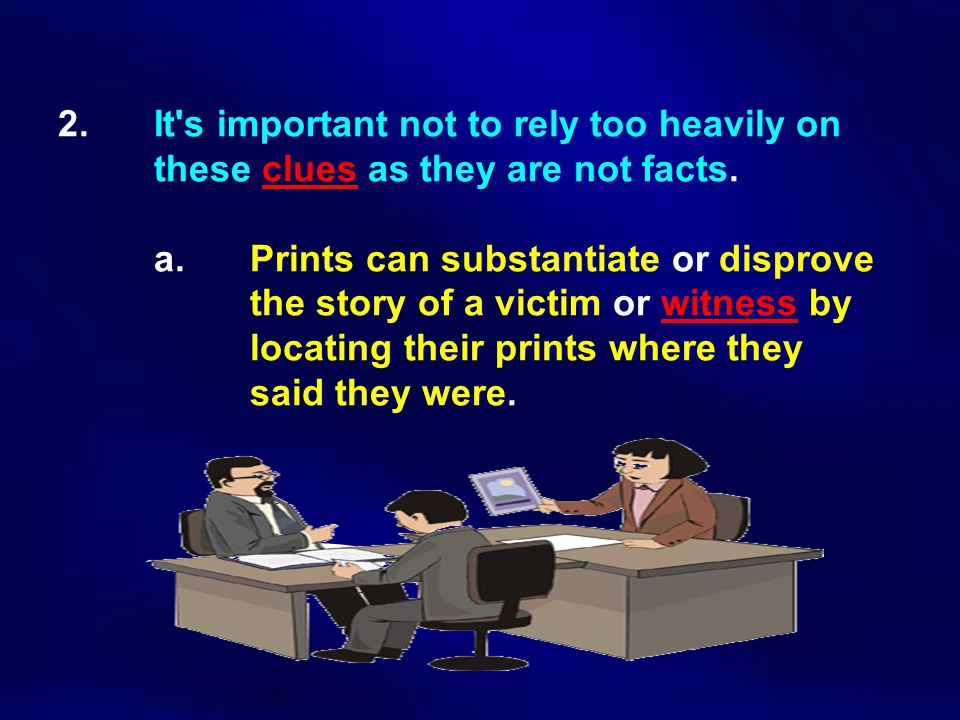 2. It s important not to rely too heavily on