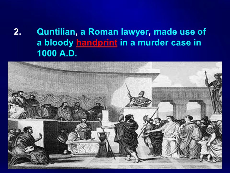 2. Quntilian, a Roman lawyer, made use of