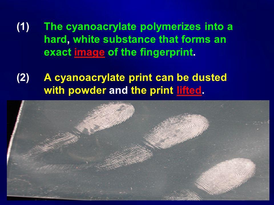 (1). The cyanoacrylate polymerizes into a