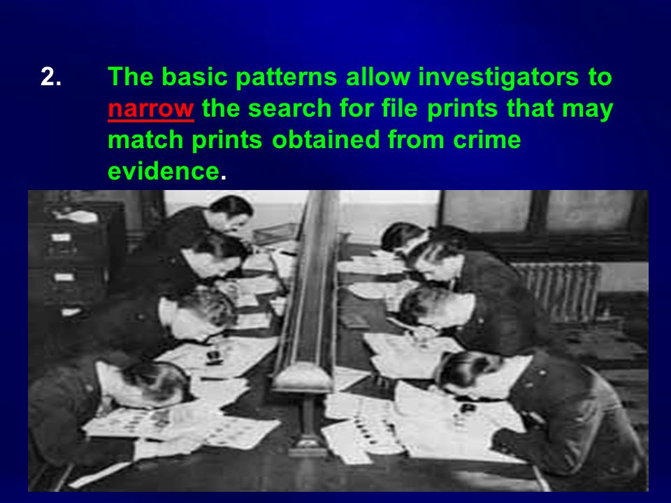 2. The basic patterns allow investigators to