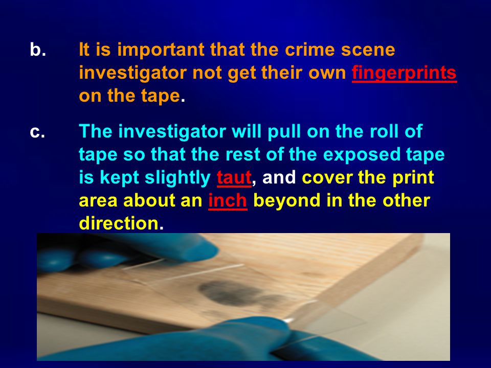 b. It is important that the crime scene