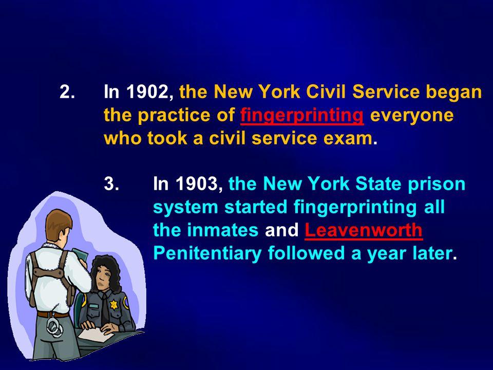 2. In 1902, the New York Civil Service began
