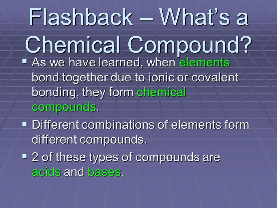 Flashback – What's a Chemical Compound