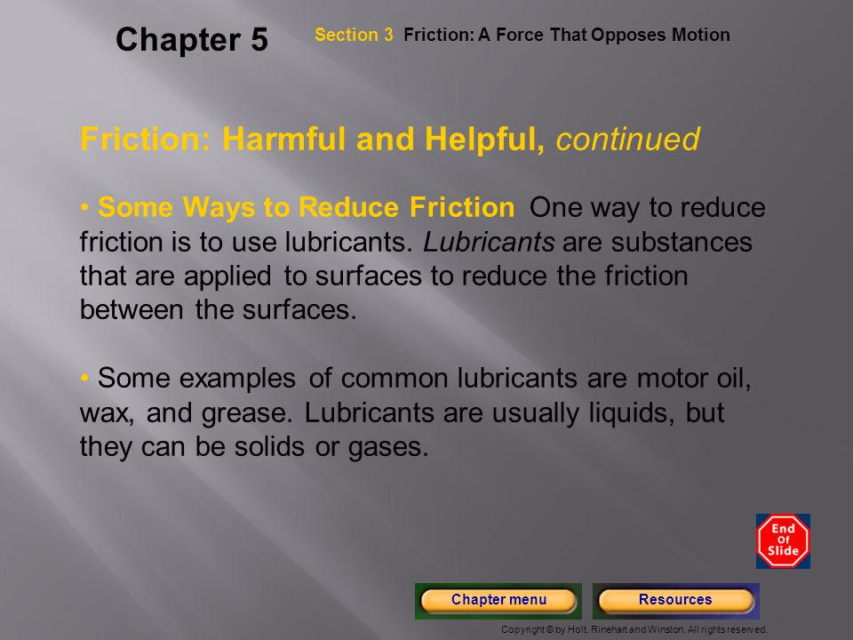 Friction: Harmful and Helpful, continued