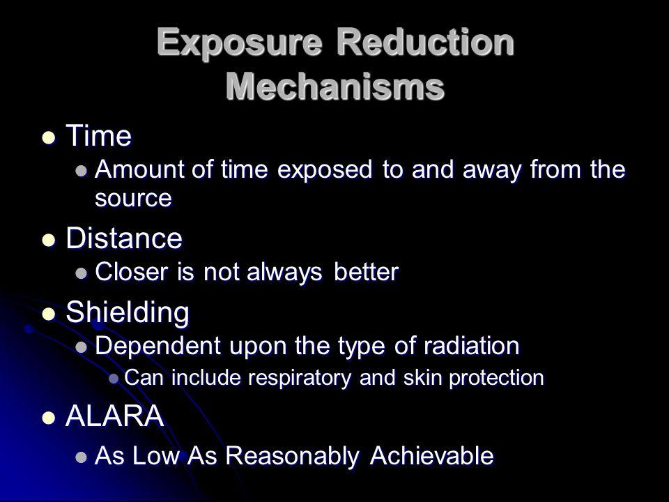 Exposure Reduction Mechanisms