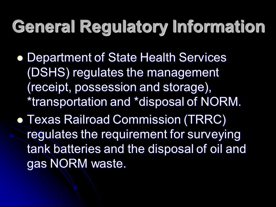 General Regulatory Information