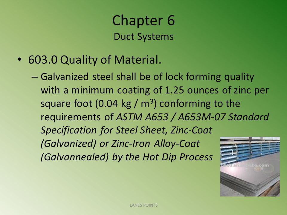 Chapter 6 Duct Systems 603.0 Quality of Material.