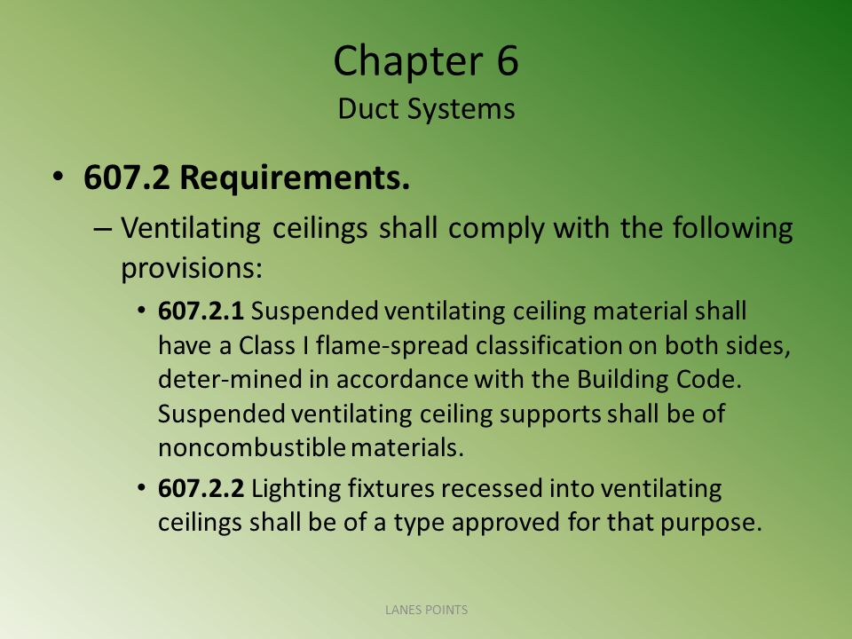 Chapter 6 Duct Systems 607.2 Requirements.
