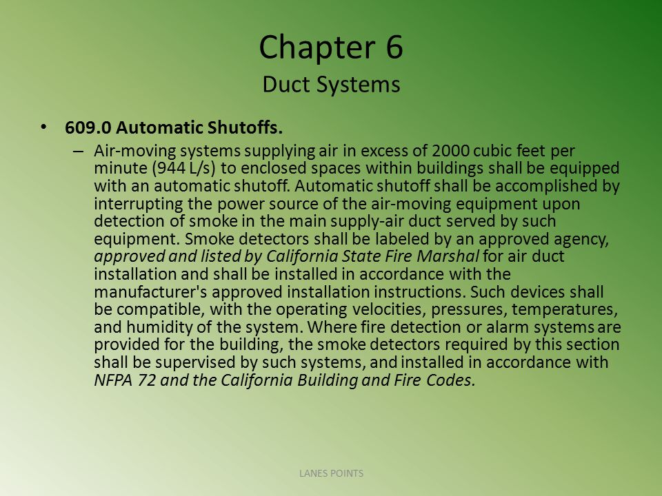Chapter 6 Duct Systems 609.0 Automatic Shutoffs.