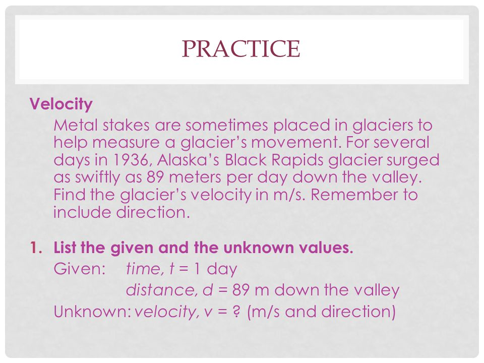 Practice Velocity.