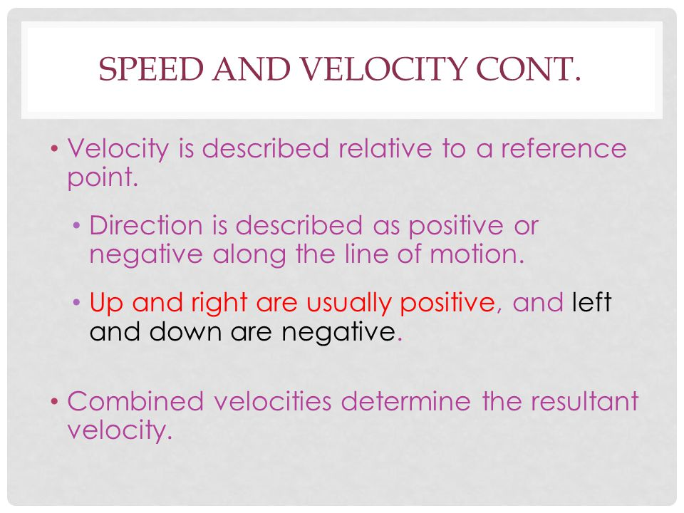 Speed And Velocity Cont.