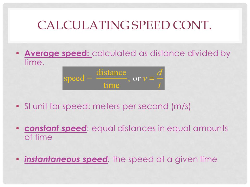 Calculating speed Cont.