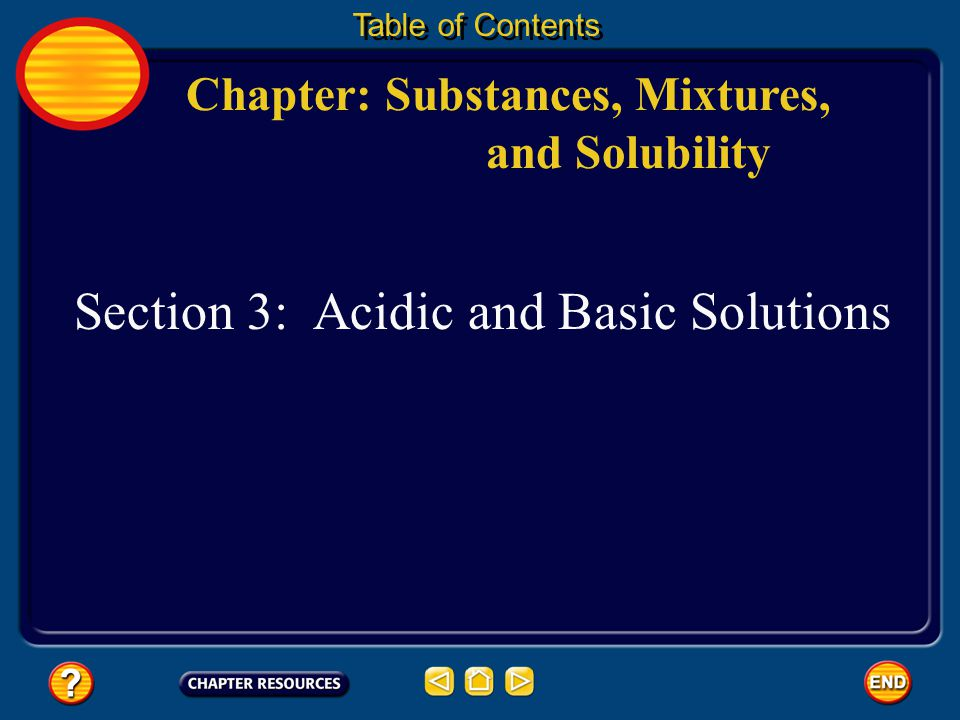 Section 3: Acidic and Basic Solutions