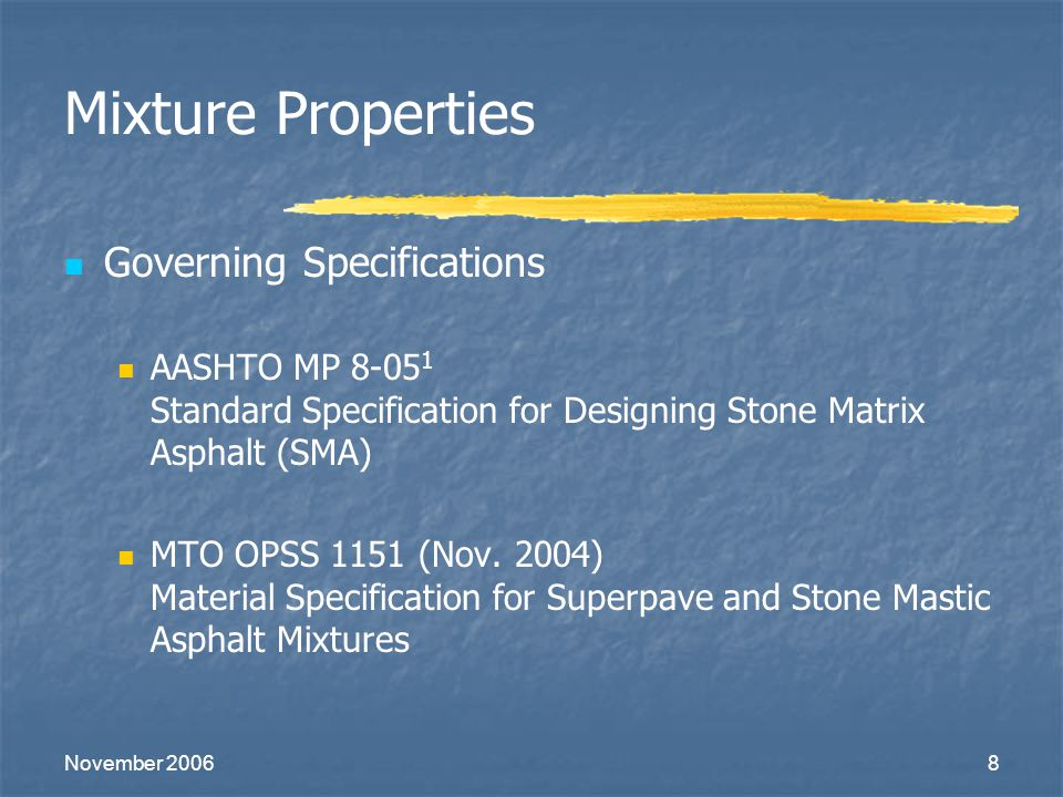 Mixture Properties Governing Specifications