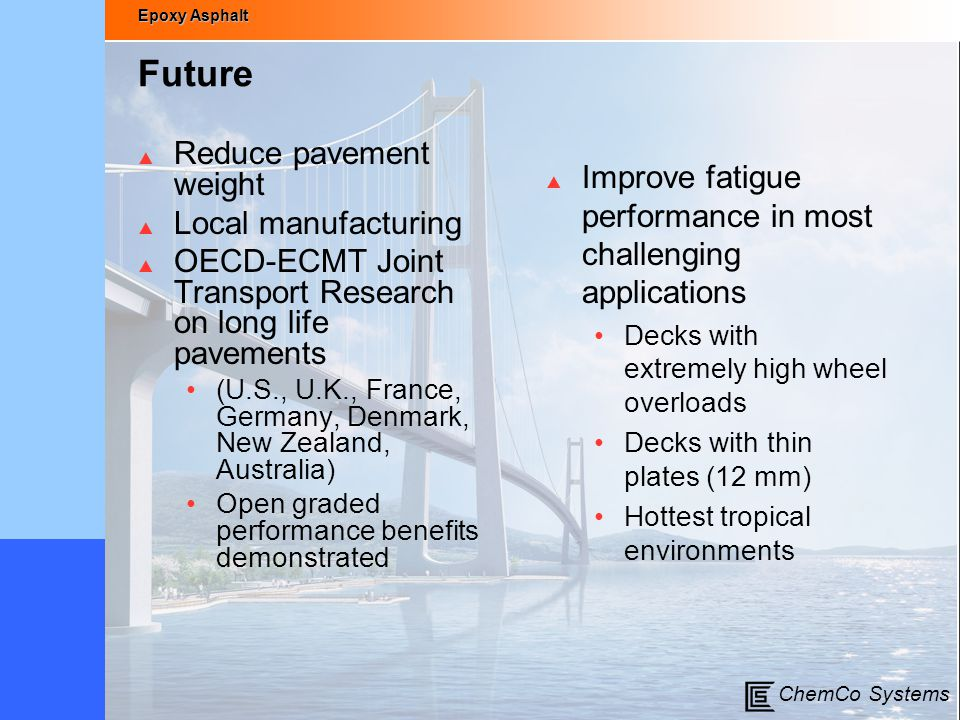 Future Reduce pavement weight