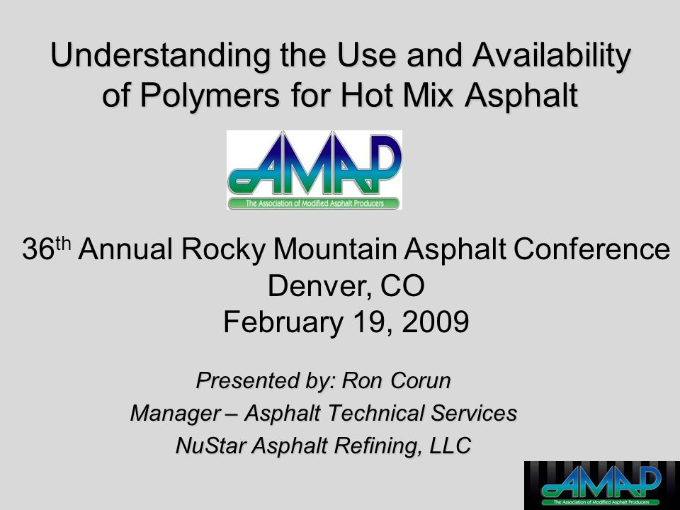 Understanding the Use and Availability of Polymers for Hot Mix Asphalt