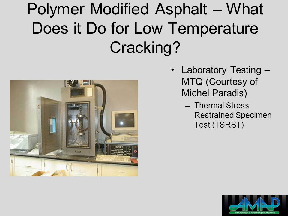 Polymer Modified Asphalt – What Does it Do for Low Temperature Cracking