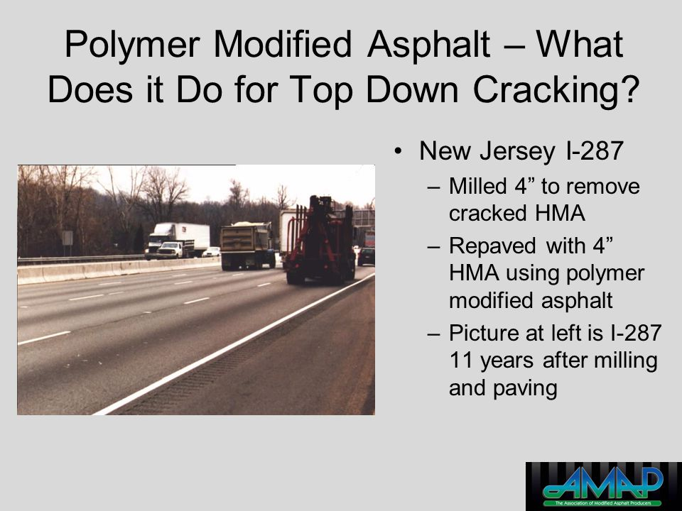 Polymer Modified Asphalt – What Does it Do for Top Down Cracking