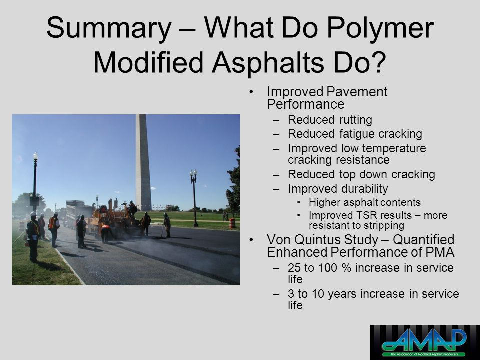Summary – What Do Polymer Modified Asphalts Do