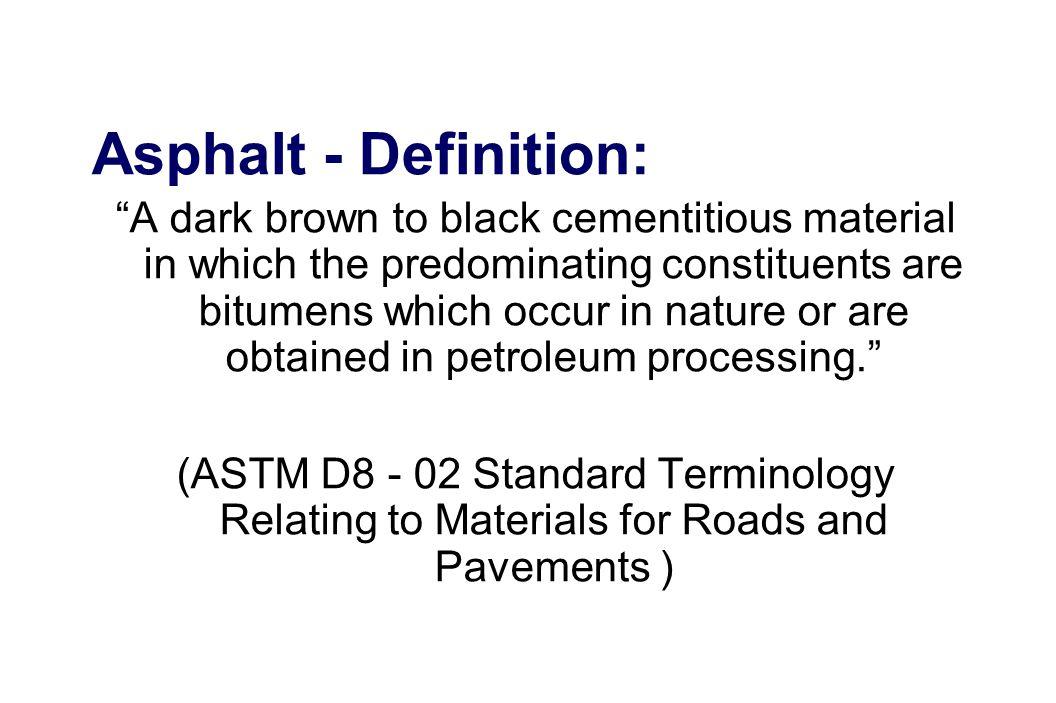 Asphalt - Definition: