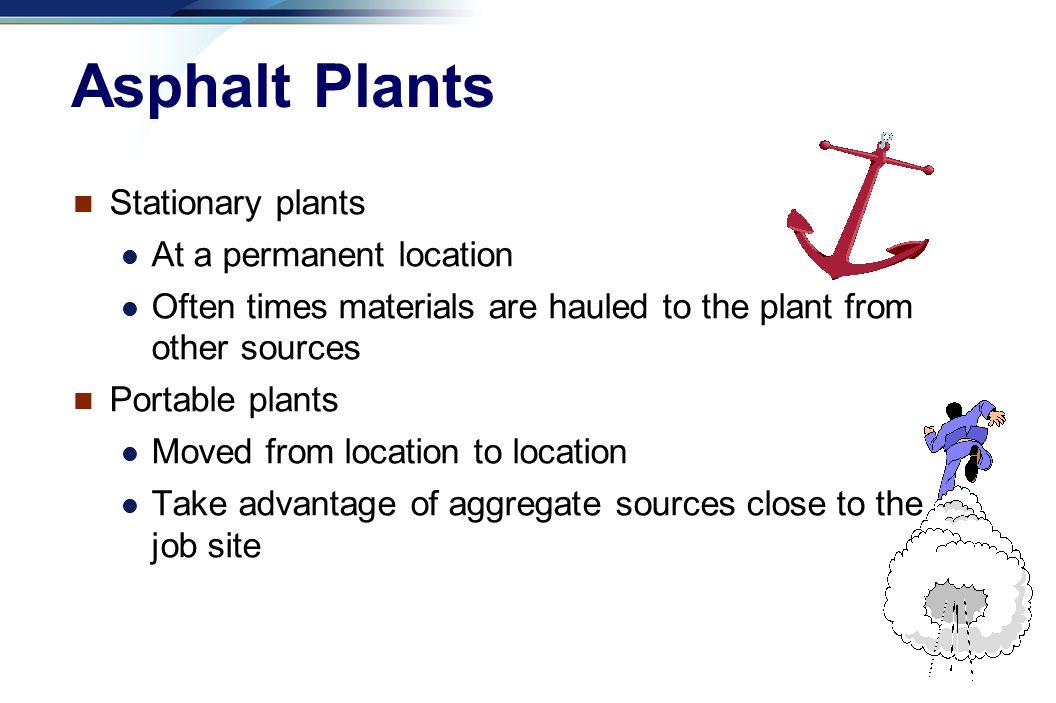 Asphalt Plants Stationary plants At a permanent location