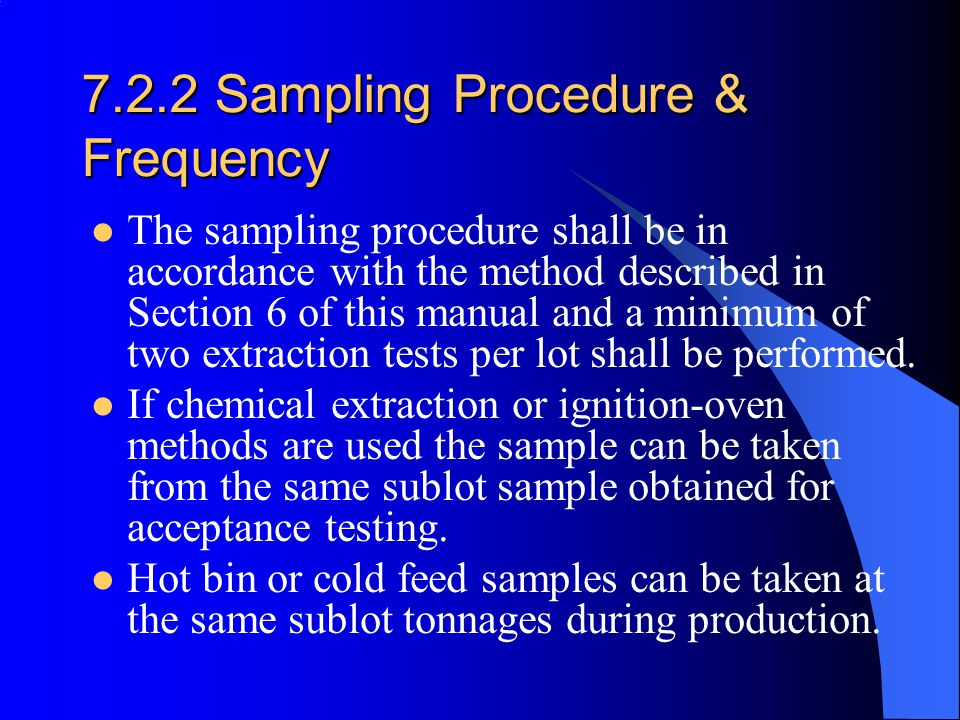 7.2.2 Sampling Procedure & Frequency