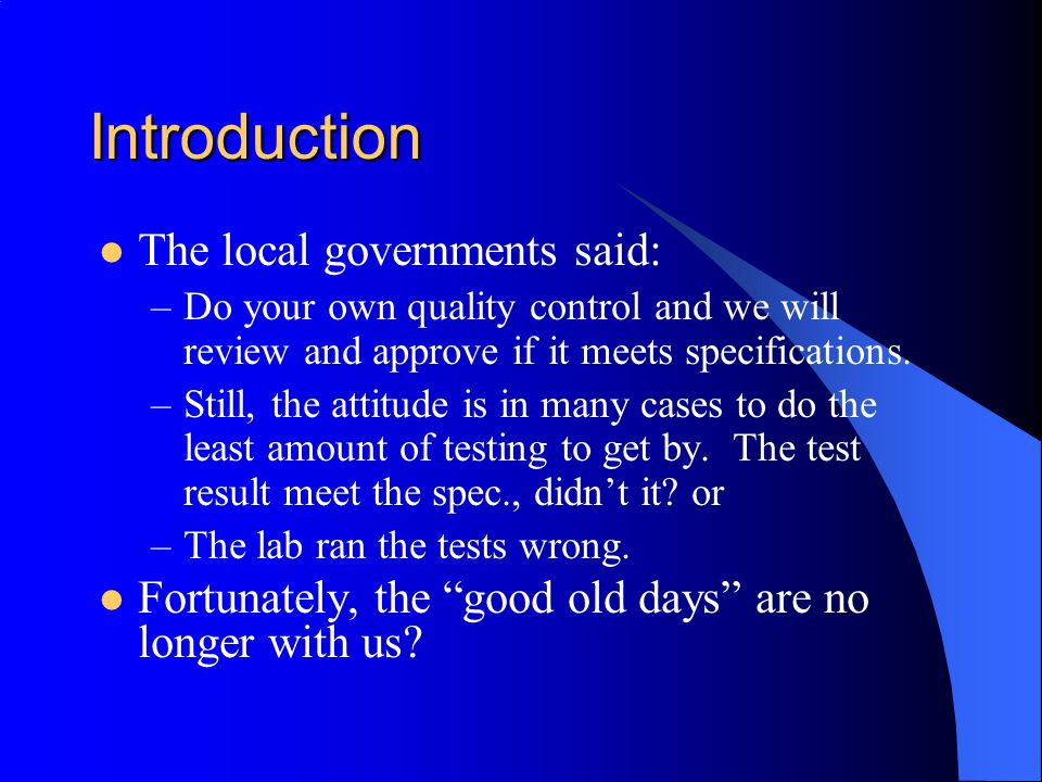 Introduction The local governments said: