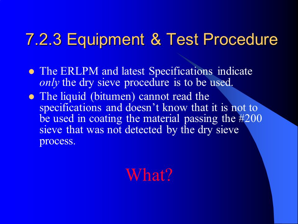 7.2.3 Equipment & Test Procedure