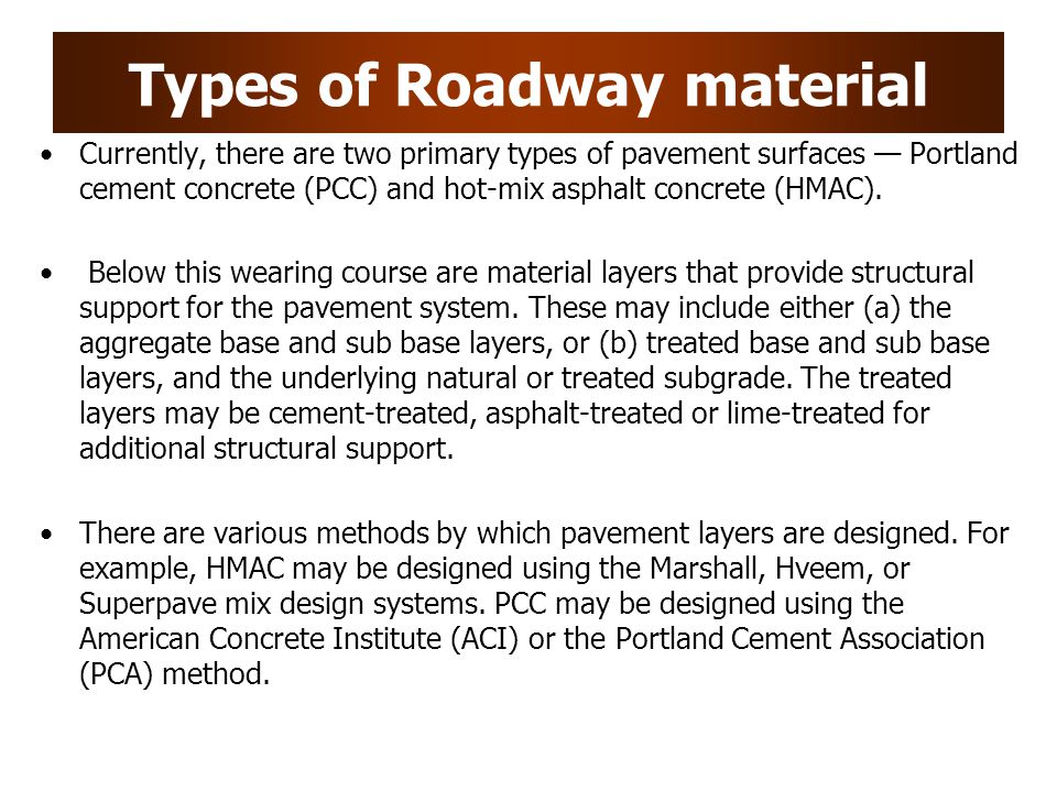 Types of Roadway material