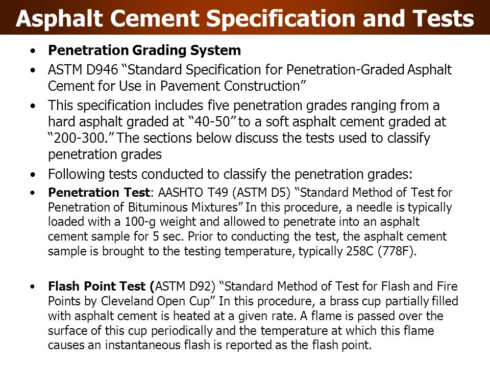 Asphalt Cement Specification and Tests
