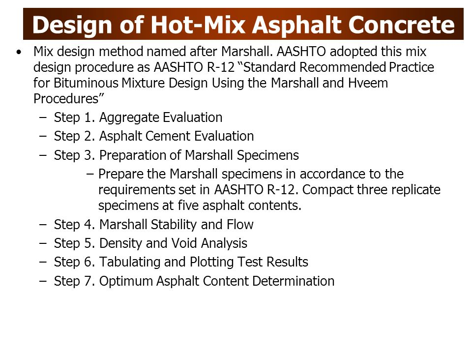 Design of Hot-Mix Asphalt Concrete
