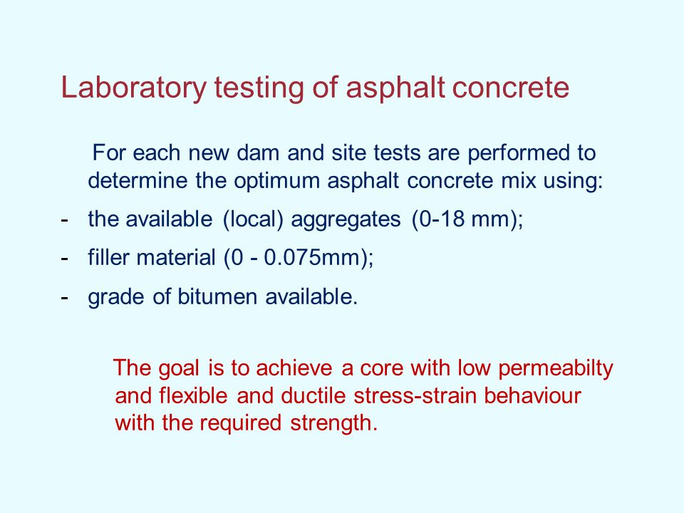 Laboratory testing of asphalt concrete