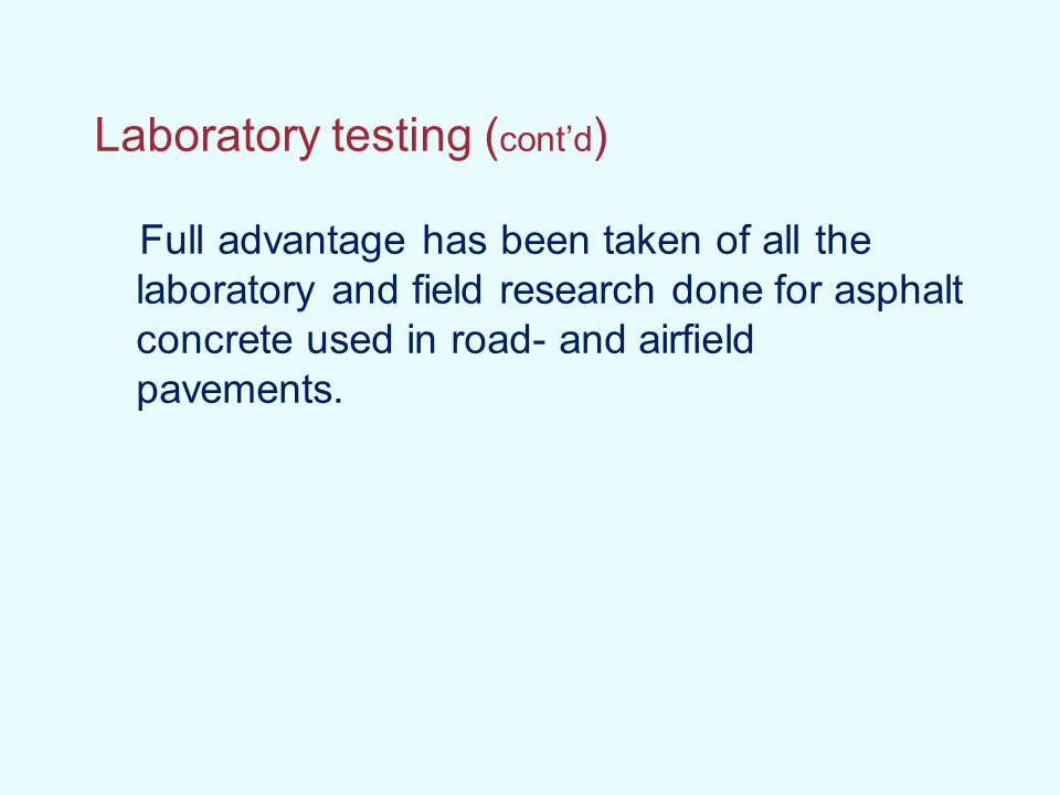 Laboratory testing (cont'd)