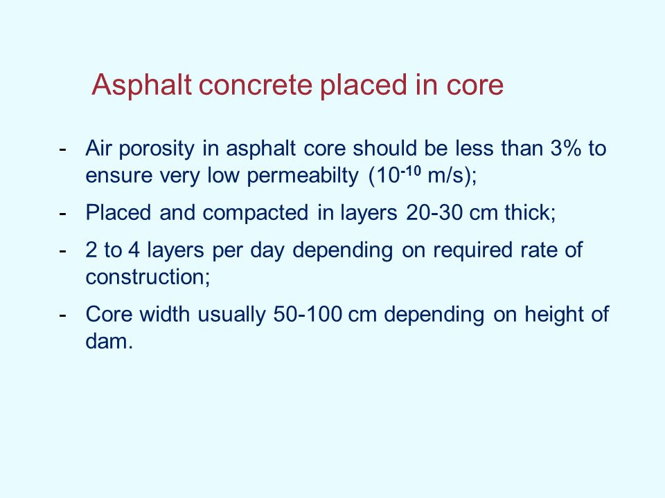 Asphalt concrete placed in core