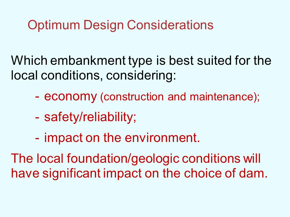 Optimum Design Considerations